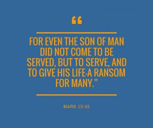 Mark10:45 - Lead by Serving